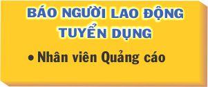 Báo Người Lao Động tuyển nhân viên quảng cáo