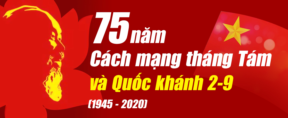 Kỷ niệm 75 năm Cách mạng tháng Tám và Quốc khánh 2-9