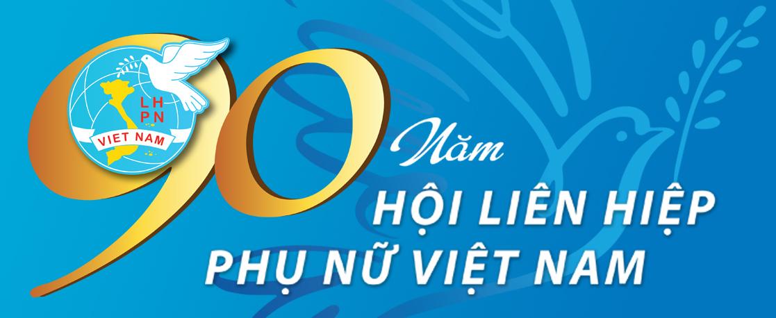 90 năm Hội LHPN Việt Nam