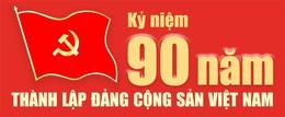 Kỷ niệm 90 năm thành lập Đảng Cộng Sản Việt Nam